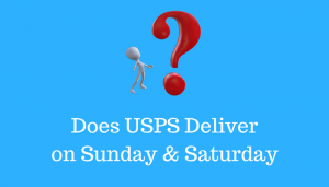 Does USPS Delivers on Sunday and Saturday